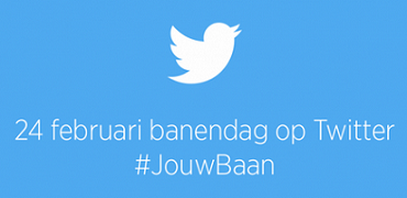 Twitter 24 februari banendag #JouwBaan