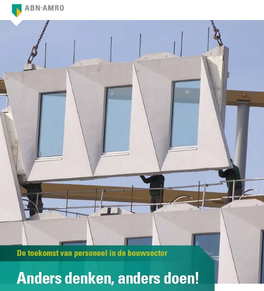 ABN AMRO Bouw moet verjongen om in groeiende bouwproductie te voorzien