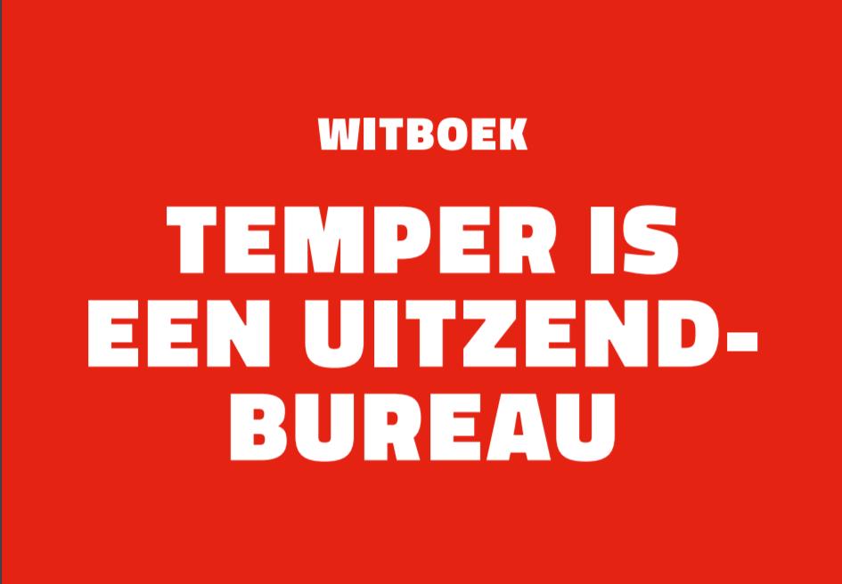 Witboek 'Temper is een uitzendbureau'