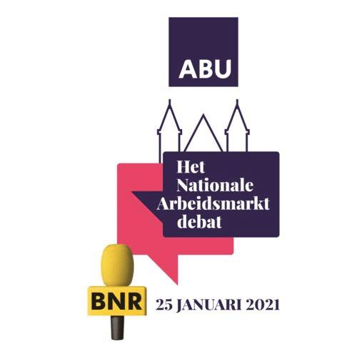 Het Nationale Arbeidsmarkt debat, ABU en BNR