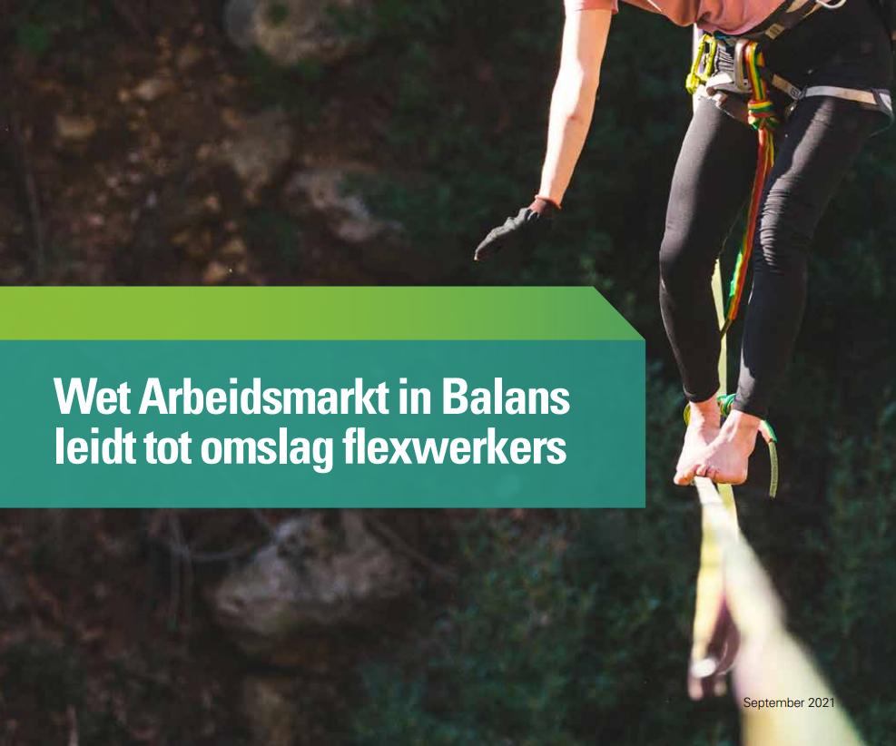 Wet Arbeidsmarkt in Balans leidt tot omslag flexwerkers